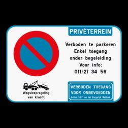Product Parkeerverbod - Wegsleepregeling - Privéterrein - Eigen tekst - Geen toegang voor onbevoegden Parkeerverbod - Privéterrein - eigen tekst - geen toegang