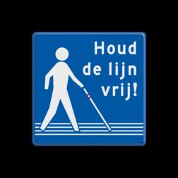 Campagne- informatiebord ' Houd de lijn vrij '