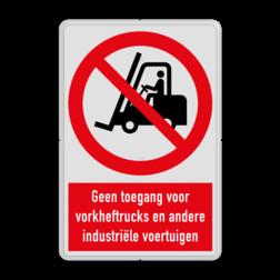 Verbodsbord Geen toegang voor industriële voertuigen zoals vorkheftrucks Verbodsbord P006 - Geen toegang voor industriële voertuigen zoals heftrucks veiligheidsbord, waarschuwing, nen, iso, richtlijnen, heftruck, gevaar, industrie, voertuigen, geen, toegang, vork, verbod, niet, toegestaan