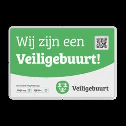 Product Officiële Veiligebuurt.nl buurtpreventiebord Veiligebuurt.nl - Buurtpreventie - Informatiebord preventie, attentie, velserbroek, veiligebuurt, veilige, buurt, app, buurtapp, bord, buurtpreventie