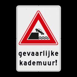 Verkeersbord Vooraanduiding kade of rivieroever Verkeersbord RVV J26 - Vooraanduiding kade of rivieroever + tekstvlak waterkant,
