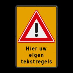 Verkeersbord RVV J37 + 3 regelige tekst