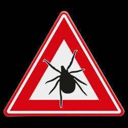 Verkeersbord Waarschuwing en mededeling dat er teken in het gebied leven en actief zijn. Wanneer je gebeten wordt door een teek heb je een verhoogde kans op de ziekte van Lyme Verkeersbord - waarschuwing voor Teken(gebied) Teken, Tekens, ziekte, Lyme lymeziekte, tekengebied, dieren