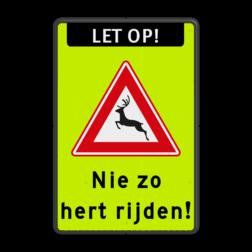 Verkeersbord - Nie zo hert rijden ! J27, Nie zo, hert rijden!