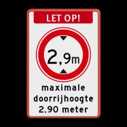 Verkeersbord Let op! + RVV C19 maximale doorrijhoogte Verkeersbord LET OP maximale doorrijhoogte (RVV C-19) - BT25 BT25 C19, maximale, doorrijhoogte, Hoogte, Hoogteportaal, Doorrijhoogteportaal, Doorrij,