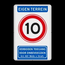 Informatiebord Eigen terrein + RVV A01 snelheidsbeperking + verboden toegang artikel 461 Informatiebord EIGEN TERREIN A01-xx Verboden toegang art461 BT34c