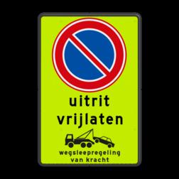 Product Parkeerverbod, uitrit vrijlaten + wegsleepregeling Parkeerverbod RVV E01 + eigen tekst + wegsleepregeling parkeerbord, verboden te parkeren, eigen terrein, parkeerverbod, wegsleepregeling, eigen tekst invoeren, uitrit vrijlaten,E1