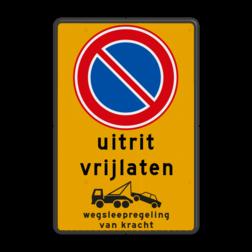 Product Parkeerverbod met eigen tekst en wegsleepregeling Parkeerverbod RVV E01 + eigen tekst + wegsleepregeling parkeerbord, verboden te parkeren, eigen terrein, parkeerverbod, wegsleepregeling, eigen tekst invoeren, E1, fluor