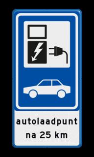 Verkeersbord Parkeerplaats met oplaad punt over 25 km - Parkeergelegenheid alleen bestemd voor elektrische voertuigen Verkeersbord RVV BW101_SP19 - auto laadpunt met tekst BW101_SP19-OB