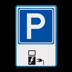 Verkeersbord Parkeren voor opladen elektrische autos Verkeersbord RVV E04 + OB19