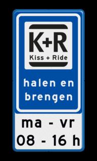 Verkeerbord Zone voor parkeergelegenheid ten behoeve van het afzetten van iemand, Het zogenaamde zoen en zoef verkeersbord Verkeerbord RVV L52 KISS & RIDE - halen en brengen met tekst ZONE, Kiss + Ride, alleen tijdens, schooluren, parkeerplaats, parkeerplek, kiss, ride , overstapplaats, overstappen, E12,  zoen en zoef, L52b, L52e, L52