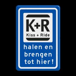Verkeerbord Kort parkeergelegenheid ten behoeve van het afzetten en ophalen van iemand. Verkeerbord RVV L52t KISS & RIDE - halen en brengen tot hier Kiss + Ride, alleen tijdens, schooluren, parkeerplaats, parkeerplek, kiss, ride , overstapplaats, overstappen,  zoen en zoef, L52b, L52e, L52
