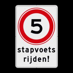 Verkeersbord Snelheid stapvoets rijden Verkeersbord A01-5 snelheid - stapvoets rijden - BT13a BT13a