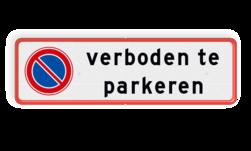 Parkeerplaatsbord Prive parkeerplaats verboden te parkeren RVV E01 Parkeerplaatsbord RVV E01 +  Eigen tekst