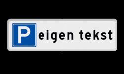 Parkeerplaatsbord Parkeerplaatsbord met eigen tekst Parkeerplaatsbord Parkeren Eigen tekst cadeau, kado,