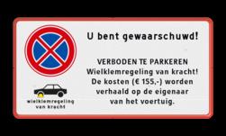 Parkeerplaatsbord E02 + wielklemregeling en eigen tekst wielklem, parkeerklem