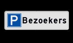 Parkeerplaatsbord Bezoekers (uitsluitend parkeren voor bezoekers) Parkeerplaatsbord Parkeren Bezoekers
