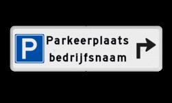 Parkeerroutebord parkeerplaats met pijl - parkeerplaats + bedrijfsnaam