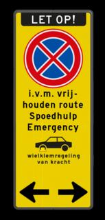 Verkeersbord route vrijhouden, spoedeisende hulp Verkeersbord Stopverbod - wielklemregeling | route vrijhouden