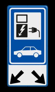 Verkeersbord Parkeerplaats met oplaad punt - Parkeergelegenheid alleen bestemd voor elektrische voertuigen Verkeersbord RVV E08 - oplaadpunt + pijlen - BE04b