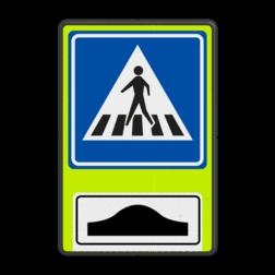 Verkeersbord Voetgangers oversteekplaats / zebrapad met drempel Verkeersbord RVV L02f - FLUOR oversteekplaats / zebrapad met drempel L02f
