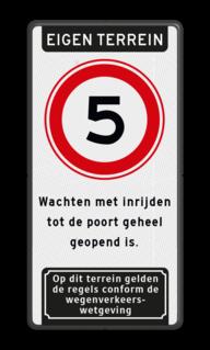 Toegangsbord Eigen terrein + RVV A01 snelheidsbeperking + videobewaking + verboden toegang artikel 461 Toegangsbord voor terrein met regelgeving