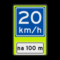 Verkeersbord Adviessnelheid na 100 meter is 20 km/h Verkeersbord RVV A04-xx - OB401-xxx - Adviessnelheid, na 100 meter
