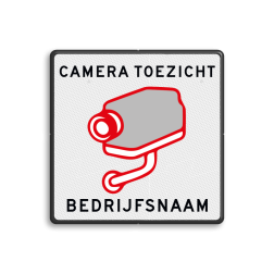 Bord Camera toezicht + bedrijfsnaam Bord cameratoezicht + bedrijfsnaam - vierkant cameratoezicht, logobord, camera, bewaking, stichting crimineel, beveiliging, secure lane, videobewaking, camera