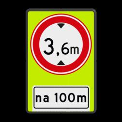 Verkeersbord Na (afstand) meter gesloten voor voertuigen en samenstellingen van voertuigen die, met inbegrip van de lading, hoger zijn dan op het bord is aangegeven Verkeersbord RVV C19OB401f - Gesloten voor te hoge voertuigen + afstand - fluor achtergrond - BT25a C19OB401f