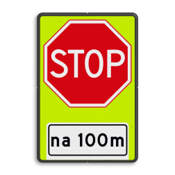 Verkeersbord STOP over ... meter; verleen voorrang aan de bestuurders op de kruisende weg Verkeersbord RVV B07OB401f- Stoppen voor voorrangsweg - FLUOR - afstandsaanduiding B07OB401f