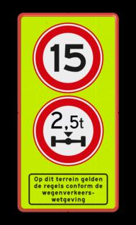 Verkeersbord maximum snelheid + asdruk beperking Verkeersbord A01 + C20 + ondertekst