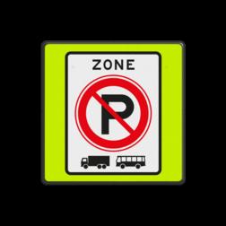 Verkeersbord ZONE parkeerverbod voor vrachtauto's en bussen. Autobus is : motorvoertuig, ingericht voor het vervoer van meer dan acht personen, de bestuurder daaronder niet begrepen Vrachtauto is : motorvoertuig, niet ingericht voor het vervoer van personen, waarvan de toegestane maximum massa meer bedraagt dan 3500 kg Verkeersbord RVV E01zbf - parkeerverbod vrachtwagens en bussen E201zbf
