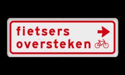 Verkeersbord Fietsers moeten hier rechts oversteken Verkeersbord RVV BW07r 600x200mm - Fietsers oversteken BW07r