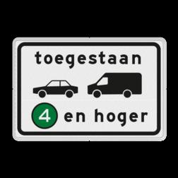 Verkeersbord Milieuzone toegankelijk voor personen- en bedrijfsauto's emissieklasse 4 tot en met 6 Verkeersbord RVV C22a2 - Onderbord - Milieuzone auto en busje C22a2