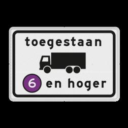 Verkeersbord Milieuzone toegankelijk voor vrachtauto's emissieklasse 6 Verkeersbord RVV C22a5 - Onderbord - Milieuzone vrachtauto's C22a5