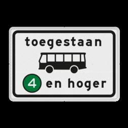 Verkeersbord Milieuzone toegankelijk voor autobussen emissieklasse 4 tot en met 6 Verkeersbord RVV C22a6 - Onderbord - Milieuzone autobus C22a6