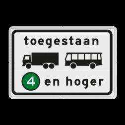 Verkeersbord Milieuzone toegankelijk voor vrachtauto's en autobussen emissieklasse 4 tot en met 6 Verkeersbord RVV C22a8 - Onderbord - Milieuzone vrachtauto's en autobussen C22a8