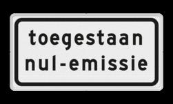 Verkeersbord nul-emissiezone toegankelijk voor emissieloze bedrijfs- en vrachtauto's Verkeersbord RVV C22a9 - Onderbord - Milieuzone C22c1