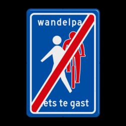 Verkeersbord Einde Wandelpad, fietsers te gast Verkeersbord RVV L55e - einde Wandelpad L55b