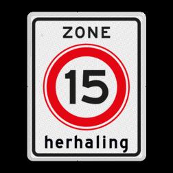 Verkeersbord ZONE Maximumsnelheid - herhaling Verkeersbord RVV A0115zbh