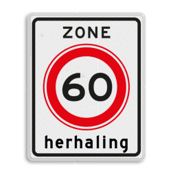 Verkeersbord Zone herhaling maximum toegestane snelheid 60 kilometer per uur, geldig tot einde zone. Verkeersbord RVV A01-60zb - Begin zone maximum snelheid A01-060zbh