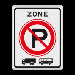 Verkeersbord ZONE parkeerverbod voor vrachtauto's en bussen. Autobus is : motorvoertuig, ingericht voor het vervoer van meer dan acht personen, de bestuurder daaronder niet begrepen Vrachtauto is : motorvoertuig, niet ingericht voor het vervoer van personen, waarvan de toegestane maximum massa meer bedraagt dan 3500 kg Verkeersbord RVV E201zb E201zb