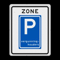 Verkeersbord Parkeerzone, het is verplicht een vergunninghouder kaart te gebruiken. Verkeersbord RVV E09zb  - Parkeerzone vergunninghouders E09zb