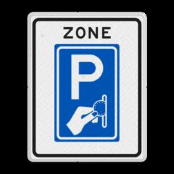 Verkeersbord Parkeerzone, het is verplicht om te betalen voor de parkeerplaats. Verkeersbord RVV BW111zb - Zone Betaald parkeren BW111zb