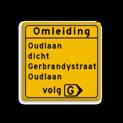 Omleidingsbord - met eigen tekst + volg route