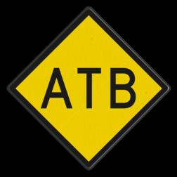 ATB-inschakelbord Aanduiding van het begin van de inschakelsectie van het automatische treinbeïnvloeding systeem ATB. ATB-inschakelbord - RS 328 - 500x500mm - Reflecterend RS 328