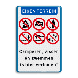 Informatiebord Je bevindt je op een privéterrein, camperen en zwemmen is hier verboden Informatiebord Eigen terrein - Camperen en zwemmen verboden