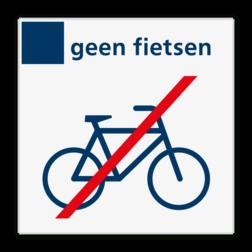 Verbodsbord geen fietsen - Reflecterend BW VB