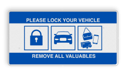 Verkeerbord - Lock car, remove valuables - reflecterend L209c