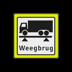 Verkeersbord Onderbord - gelegenheid om vrachtwagen te wegen op de weegbrug Verkeersbord RVV OBD08 Onderbord - weegbrug + FLUOR